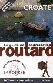 Le guide de conversation Routard ; croate - Couverture - Format classique