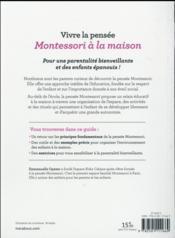 Vivre la pensée Montessori à la maison ; outils et conseils pour révéler le potentiel de spn enfant - 4ème de couverture - Format classique