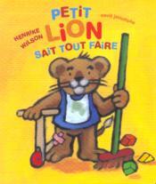Petit lion sait tout faire - Couverture - Format classique