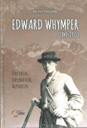 Edward whymper - Couverture - Format classique