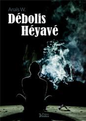 Débolis Héyavé - Couverture - Format classique