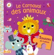 Le carnaval des animaux ; livre puzzle - Couverture - Format classique