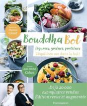 Bouddha bol ; légumes, graines, protéines ; l'équilibre est dans le bol ! - Couverture - Format classique