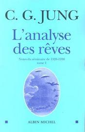 L'analyse des rêves t.1 ; notes du seminaire de 1928-1930 - Intérieur - Format classique