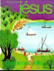 Jesus Bonne Nouvelle - Couverture - Format classique