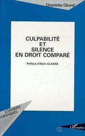 Culpabilite Et Silence En Droit Compare - Intérieur - Format classique