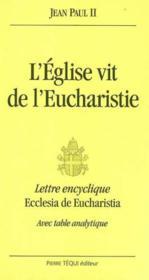 L'Eglise Vit De L'Eucharistie - Ecclesia De Eucharistia (Grand Format) - Couverture - Format classique