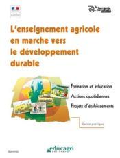 L'enseignement agricole en marche vers le developpement durable (dvd) - Couverture - Format classique
