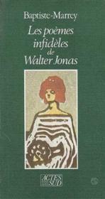 Les poemes infideles de walter jonas - Couverture - Format classique