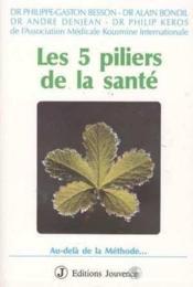 Cinq Piliers De La Sante - Couverture - Format classique