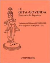 Le Gita Govinda ; pastorale de Jayadeva - Couverture - Format classique