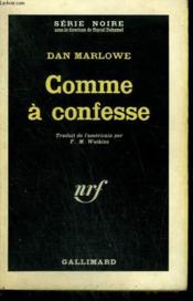 Comme A Confesse. Collection : Serie Noire N° 775 - Couverture - Format classique