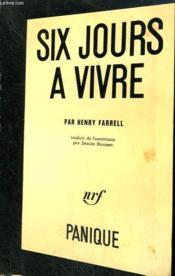 Six Jours A Vivre. Collection Panique N° 14 - Couverture - Format classique