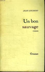 Un Bon Sauvage. - Couverture - Format classique