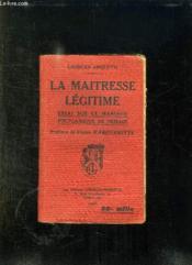 La Maitresse Legitime. Essai Sur Le Mariage Polygamique De Demain. - Couverture - Format classique