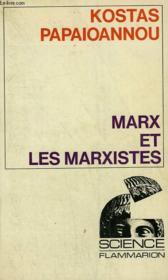 Marx Et Les Marxistes. Collection : Science. - Couverture - Format classique