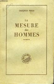 La Mesure Des Hommes - Couverture - Format classique