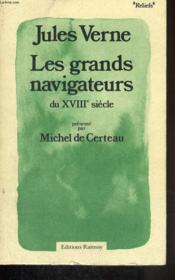 Les Grands navigateurs du XVIIIe siècle - Couverture - Format classique