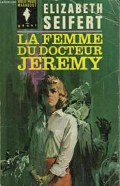 La Femme Du Dr Jeremy - Dr Jeremy'S Wife - Couverture - Format classique