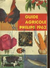 Guie Agricole Philips 1962 - Couverture - Format classique