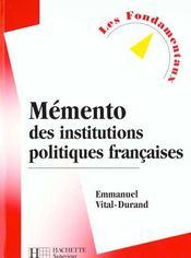 Memento Des Institutions Politiques Francaises - Intérieur - Format classique