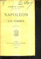 Napoleon Et Les Femmes / 28e Edition. - Couverture - Format classique