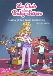 Le Club des Baby-Sitters T.5 ; Carla et les trois monstres - Couverture - Format classique