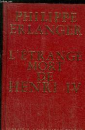 L'Etrange Mort De Henri Iv - Couverture - Format classique