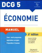 DCG 5 économie ; manuel et applications - Couverture - Format classique