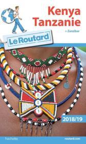 Guide du Routard ; Kenya Tanzanie (édition 2018/2019) - Couverture - Format classique