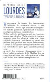 Lourdes, terre de guérisons ; durant 12 ans j'ai constaté l'incroyable - 4ème de couverture - Format classique