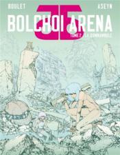 Bolchoi Arena T.2 ; la somnambule - Couverture - Format classique