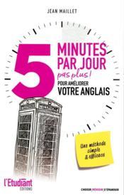 5 minutes par jour (pas plus) pour améliorer votre anglais - Couverture - Format classique