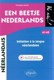 Een beetje nederlands ; initiation à la langue néerlandaise (avec fichiers audio) - Couverture - Format classique