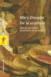 De la souillure ; essai sur les notion de pollution et de tabou - Intérieur - Format classique