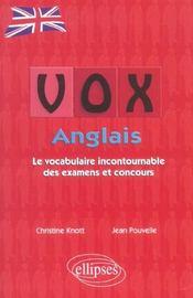Vox Anglais Le Vocabulaire Incontournable Des Examens Et Concours - Intérieur - Format classique