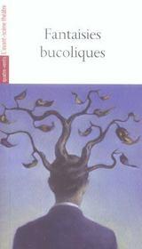 Fantaisies bucoliques - Intérieur - Format classique