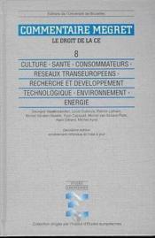 Culture. Sante. Consommateurs. Reseaux Transeuropeens - Couverture - Format classique