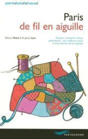 Paris De Fil En Aiguille - Couverture - Format classique