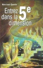 Entrez dans la cinquième dimension - Intérieur - Format classique