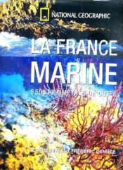 La France Marine ; 5500 Kilometres De Cotes - Couverture - Format classique