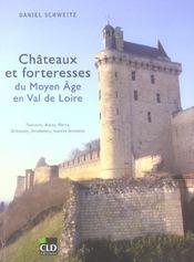 Chateaux et forteresses du moyen age en val de loire touraine, anjou, berry, orleanais, vendomois, m - Intérieur - Format classique