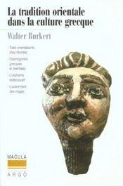 La tradition orientale dans la culture grecque - Intérieur - Format classique