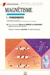Magnétisme t.1 ; fondements - Couverture - Format classique