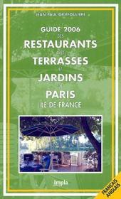 Guide Des Restaurants Avec Terrasses Et Jardins De Paris, Ile-De-France (edition 2006 - Intérieur - Format classique