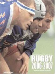 Rugby 2006-2007 ; toute une saison en détails - Couverture - Format classique