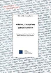 Affaires Entreprenariat Et Francophonie - Couverture - Format classique