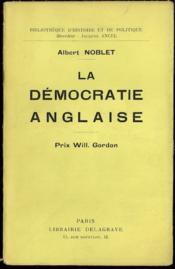 LA DÉMOCRATIE ANGLAISE, Bibl. d'histoire et de politique - Couverture - Format classique