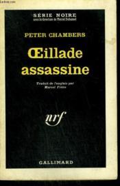 Oeillade Assassine. Collection : Serie Noire N° 776 - Couverture - Format classique