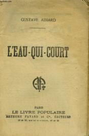 L'Eau Qui Court. Collection Le Livre Populaire. - Couverture - Format classique